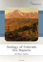Geology Of Colorado Ore Deposits