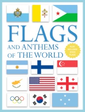 Flags and Anthems of the World