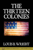 Louis B. Wright - The Thirteen Colonies  artwork