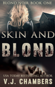 Skin and Blond