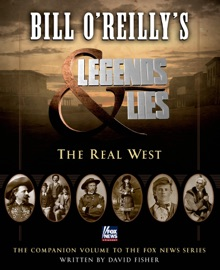 Bill O'Reilly's Legends and Lies: The Real West PDF Download