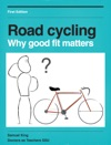 Road Cycling Why Good Fit Matters