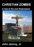 Christian Zombie: A Tale of Sin and Redemption