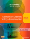 Laboratory And Diagnostic Testing In Ambulatory Care - E-Book
