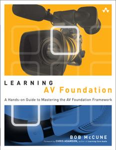 Learning AV Foundation Book Cover