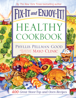 Fix-It and Enjoy-It Healthy Cookbook - Phyllis Good book
