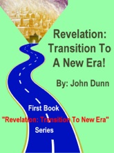 Revelation: Transition To A New Era -- First Book in Series