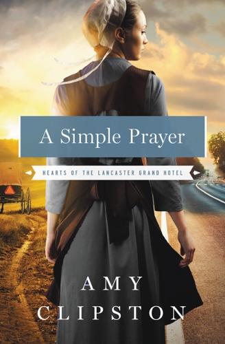 Amy Clipston - A Simple Prayer