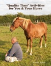 Quality Time Activities For You  Your Horse