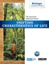 The Search For Medicinal Plants Unifying Characteristics Of Life