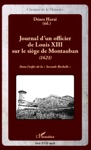 Journal Dun Officier De Louis XIII Sur Le Sige De Montauban 1621