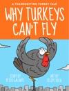 A Thanksgiving Turkey Tale Why Turkeys Cant Fly Enhanced Version