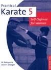 Practical Karate Volume 5