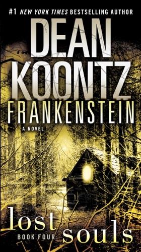 Dean Koontz - Frankenstein: Lost Souls