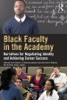 Black Faculty In The Academy