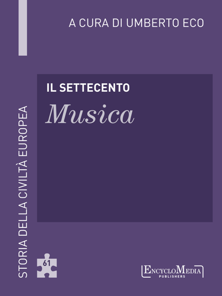 Il Settecento - Musica da Umberto Eco