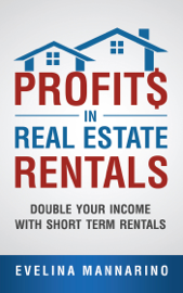 Profits in Real Estate Rentals