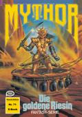 Mythor 71: Die goldene Riesin