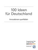 100 Ideen für Deutschland - Innovationen querfeldein