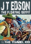 The Floating Outfit Book 1 The Ysabel Kid