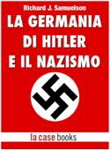 La Germania di Hitler e il Nazismo