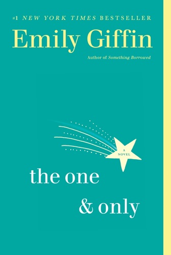 Emily Giffin - The One & Only