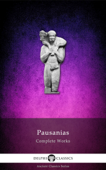 Delphi Complete Works of Pausanias
