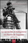 La Oposicin Al Franquismo En Puerto De Sagunto 1958-1977