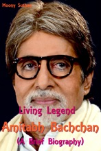 Living Legend Amitabh Bachchan (A Brief Biography)