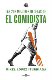 Las 202 mejores recetas de El Comidista book