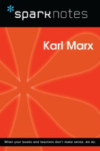 Karl Marx (SparkNotes Philosophy Guide)