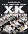 How To Power Tune Jaguar XK 34 38  42 Litre Engines