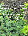 Herbal Remedies  Plant Medicine