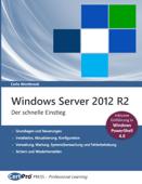 Windows Server 2012 R2 - Der schnelle Einstieg