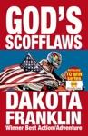 Gods Scofflaws