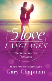 The 5 Love Languages by The 5 Love Languages