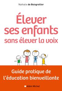 Elever ses enfants sans élever la voix La couverture du livre martien