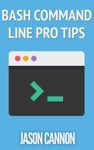 Bash Command Line Pro Tips