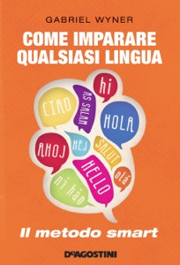 Come imparare qualsiasi lingua Book Cover