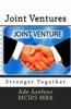 Joint Ventures:                Stronger Together