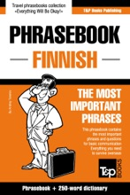 Phrasebook Finnish: The Most Important Phrases - Phrasebook + 250-Word Dictionary