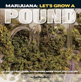 Marijuana Let S Grow A Pound