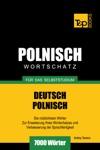 Deutsch-Polnischer Wortschatz Fr Das Selbststudium 7000 Wrter