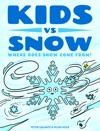 Kids Vs Snow Where Does Snow Come From