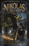 Nikolas And Company Book 3 The Foul And The Fallen