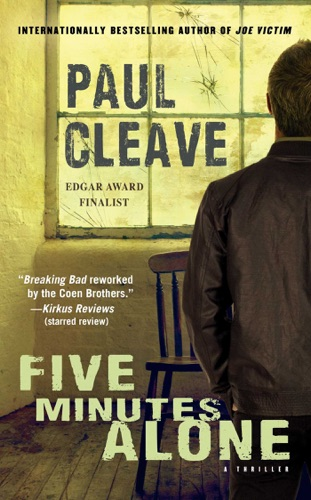 Paul Cleave - Five Minutes Alone