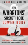 The Whartons Strength Book Lower Body