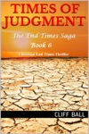 Times Of Judgment A Christian End Times Thriller