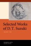Selected Works Of DT Suzuki Volume I