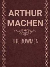 Download and Read Online The Bowmen
